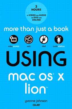 Using Mac OS® X Lion™, Second Edition