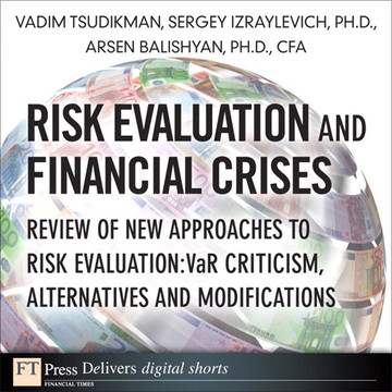 Risk Evaluation and Financial Crises: Review of New Approaches to Risk Evaluation: VaR Criticism, Alternatives and Modifications