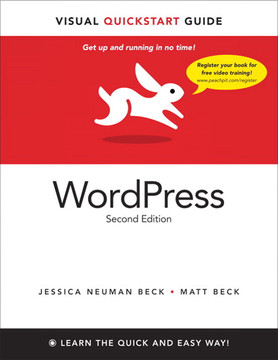 WordPress: Visual QuickStart Guide, Second Edition