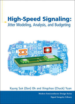 High-Speed Signaling: Jitter Modeling, Analysis, and Budgeting