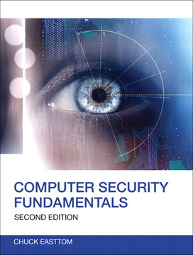 Computer Security Fundamentals, Second Edition