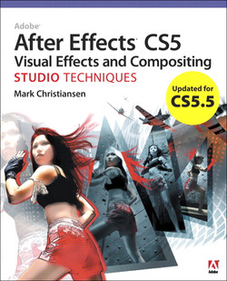 CS5.5 Update: Adobe After Effects CS5 Visual Effects and Compositing Studio Techniques