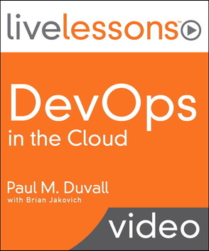 DevOps in the Cloud (Sneak Peek Video Training): Create a Continuous Delivery Platform Using Amazon Web Services (AWS)