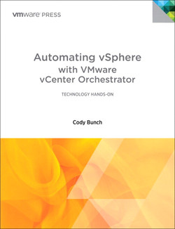 Automating vSphere: With VMware vCenter Orchestrator