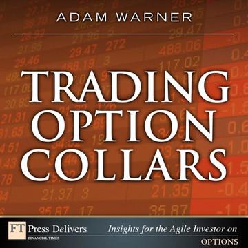 Trading Option Collars