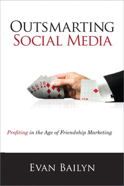 Outsmarting Social Media: Profiting in the Age of Friendship Marketing