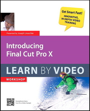 Introducing Final Cut Pro X Learn by Video