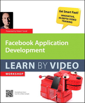 Facebook Application Development Learn by Video