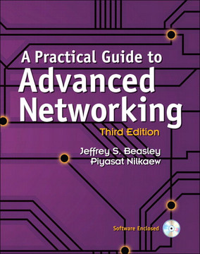 A Practical Guide to Advanced Networking, Third Edition