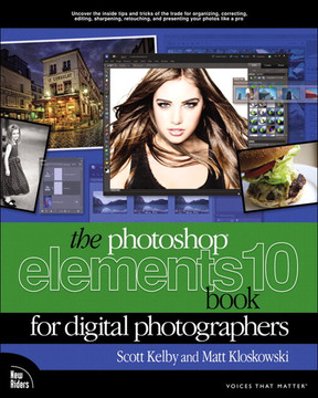 The Photoshop® Elements 10 Book for Digital Photographers