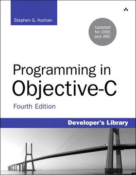 Programming in Objective-C, Fourth Edition