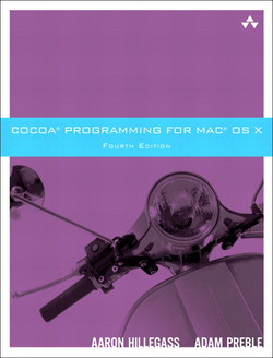 Cocoa® Programming for Mac® OS X, Fourth Edition