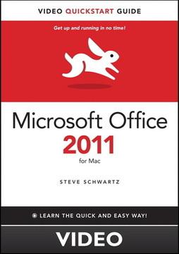 Microsoft Office 2011 for Mac Video QuickStart