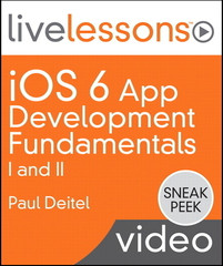 iOS 6 App Development Fundamentals I and II LiveLessons (Sneak Peek Video Training)