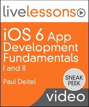 iOS 6 App Development Fundamentals I and II LiveLessons (Sneak Peek Video Training)