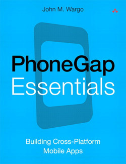 PhoneGap Essentials: Building Cross-Platform Mobile Apps