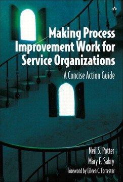 Making Process Improvement Work for Service Organizations: A Concise Action Guide