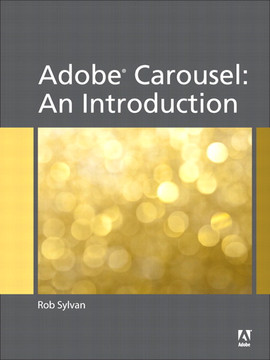 Adobe® Carousel: An Introduction