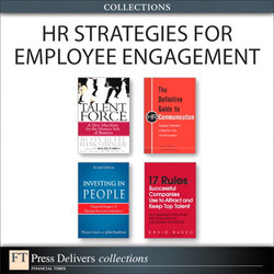 HR Strategies for Employee Engagement (Collection), Second Edition