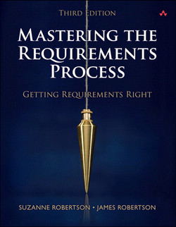 Mastering the Requirements Process: Getting Requirements Right, 3/e, Video Enhanced Edition