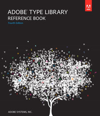 Adobe Type Library Reference Book, Fourth Edition