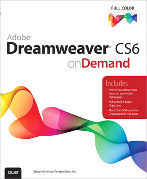 Adobe® Dreamweaver® CS6 on Demand, Second Edition