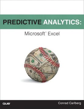 Predictive Analytics: Microsoft® Excel