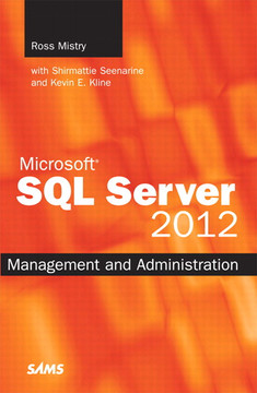 Microsoft® SQL Server 2012 Management and Administration, Second Edition