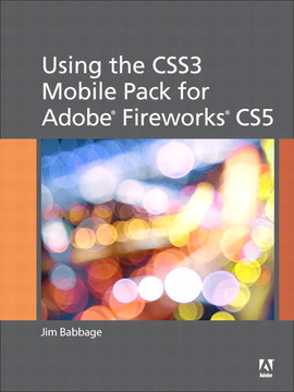 Using the CSS3 Mobile Pack for Adobe® Fireworks® CS5