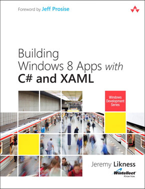 Designing Windows 8 Metro Applications with C# and XAML