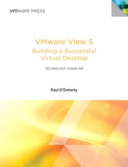 VMware View 5: Building a Successful Virtual Desktop