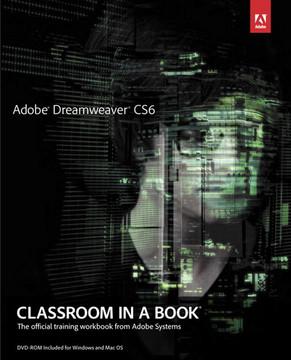 Adobe® Dreamweaver® CS6 Classroom in a Book®