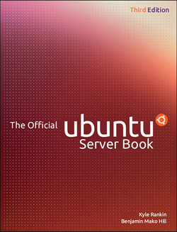 The Official Ubuntu Server Book, Third Edition