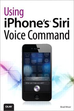 Using iPhone's® Siri Voice Command