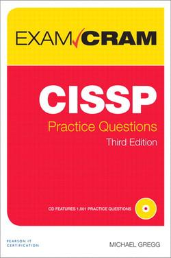 CISSP Practice Questions Exam Cram, Third Edition