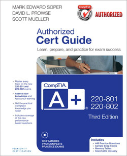 CompTIA A+ 220-801 and 220-802 Authorized Cert Guide, Third Edition