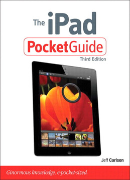 The iPad Pocket Guide, Third Edition