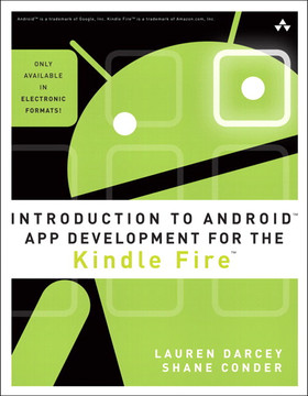 Introduction to Android™ App Development for the Kindle Fire™