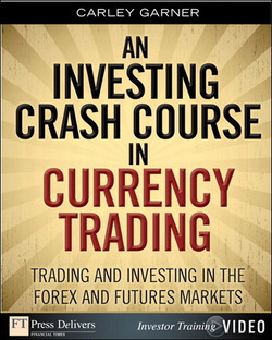 Investing Crash Course in Currency Trading, An: Trading and Investing in the Forex and Futures Markets