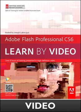Adobe Flash Professional CS6 Learn by Video Core Training in Rich Media Communication