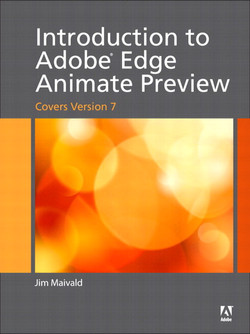 Introduction to Adobe® Edge Animate Preview (covers version 7), Second Edition