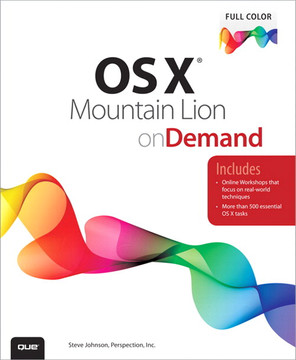 OS X® Mountain Lion on Demand, Second Edition