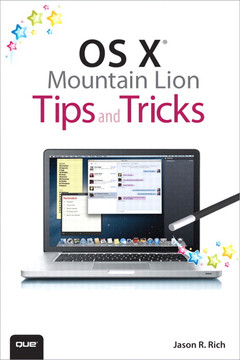 OS X® Mountain Lion Tips and Tricks
