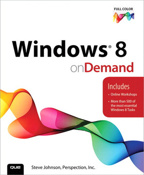 Windows® 8 On Demand, Second Edition