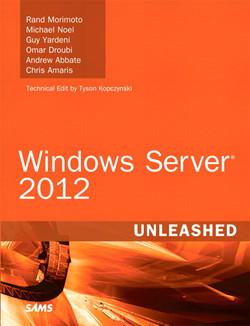 Windows Server® 2012 Unleashed