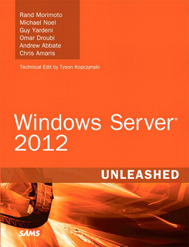 Windows Server® 2012 Unleashed