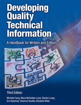 Developing Quality Technical Information: A Handbook for Writers and Editors, Third Edition