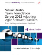 Cover of Visual Studio Team Foundation Server 2012: Adopting Agile Software Practices: From Backlog to Continuous Feedback, Third Edition