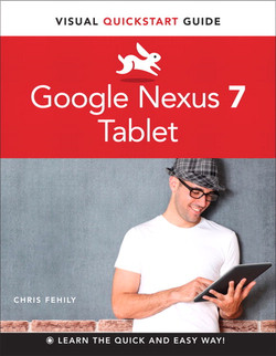 Google Nexus 7 Tablet: Visual QuickStart Guide