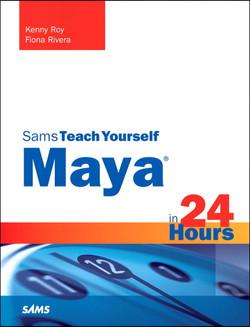 Maya in 24 Hours, Sams Teach Yourself